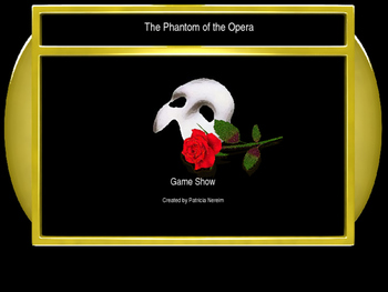 The Phantom of the Opera Jeopardy Style Game Show: Middle