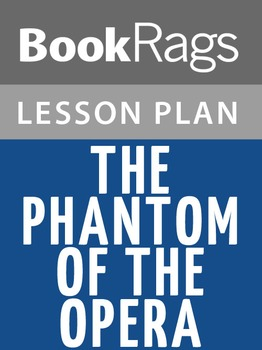 The Phantom of the Opera Lesson Plans