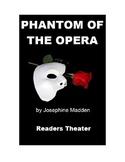 The Phantom of the Opera - Readers Theater