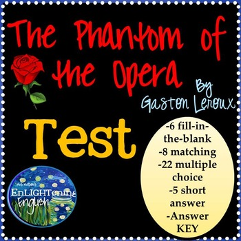 The Phantom of the Opera Test with Answer KEY