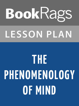 The Phenomenology of Mind Lesson Plans