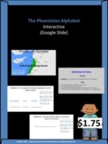 The Phoenician Alphabet - Interactive Google Slide
