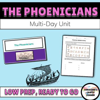 The Phoenicians: Multi-Day Unit   (Including Notice and Note Reading)