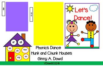 The Phonice Dance™ Hunk and Chunk™ Houses