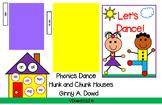 The Phonics Dance™ Hunk and Chunk© Houses