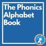 The Phonics Alphabet Book