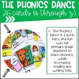 The Phonics Dance (A - Z)