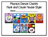 The Phonics Dance™ Hunk and Chunk© House Chants-Hunk and C