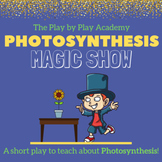 The Photosynthesis Magic Show