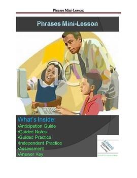 The Phrase Mini-Lesson