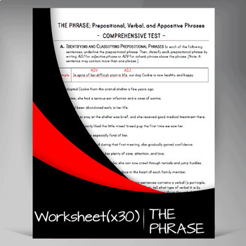 The Prepositional Phrase, The Verbal Phrase, and The Appositive Phrase BUNDLE