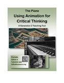 Animation and Critical Thinking for GATE and Generation Z -- The Piano FREE