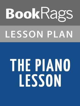 The Piano Lesson Lesson Plans