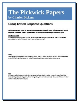 The Pickwick Papers - Dickens - Group Critical Response Questions