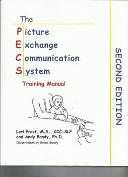 The Picture Exchange Communication System Training Manual