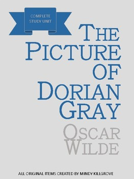 The Picture of Dorian Gray by Oscar Wilde- Complete Study Unit