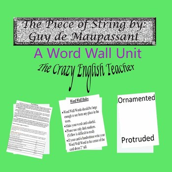 The Piece of String by Guy de Maupassant: Common Core CCSS:A Word Wall Unit