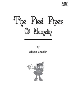 Drama Play Script, The Pied Piper of Hamelin (Narrative poems, making promises)