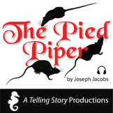 The Pied Piper of Newtown - Joseph Jacobs   Audio Story