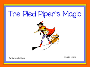 The Pied Piper's Magic - 37 pgs. Common Core Activities