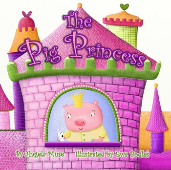 The Pig Princess Picture Book