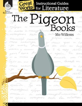The Pigeon Books: An Instructional Guide for Literature (Physical book)