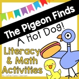 The Pigeon Finds a Hot Dog Literacy and Math Activities