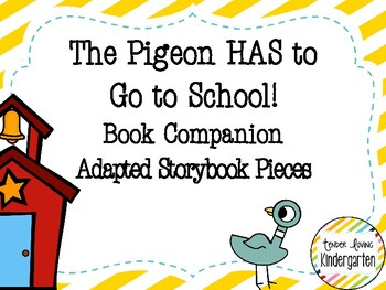 The Pigeon HAS to Go to School! Companion - Adapted Story Book Pieces
