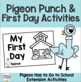 The Pigeon HAS to Go to School Craft, Pigeon Punch Label, and Activities