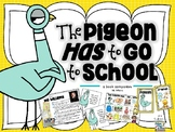 The Pigeon HAS to Go to School - a book companion