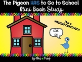 The Pigeon Has to Go to School Mini Book Study and Writing Craftivity