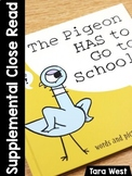 The Pigeon Has to Go to School (Supplemental Close Read Week)