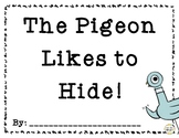 The Pigeon Likes to Hide! A hide-and-seek journal