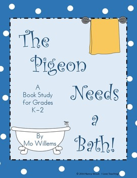 The Pigeon Needs a Bath {Book Companion}