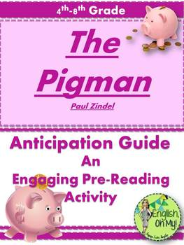 The Pigman Anticipation Guide