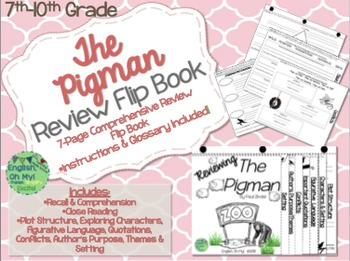 The Pigman-Reviewing Characters, Plot, Conflicts-{Flip Book}