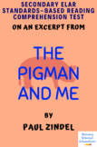 The Pigman and Me by Paul Zindel Excerpt MC Reading Comprehension Test