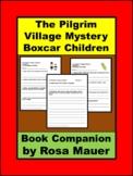 The Pilgrim Village Mystery Boxcar Children Book Unit