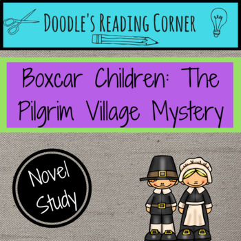 The Pilgrim Village Mystery Comprehension Questions and Lesson Plans