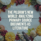 The Pilgrim's New World: Analyzing Primary Source Document