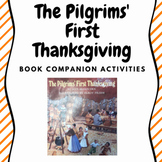 The Pilgrims' First Thanksgiving Book Companion Activities