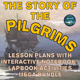 The Pilgrims Thanksgiving Lesson Plans & Interactive Notebook Activities Bundle
