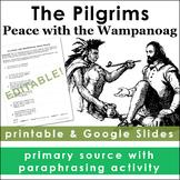 The Pilgrims: Peace with the Wampanoag