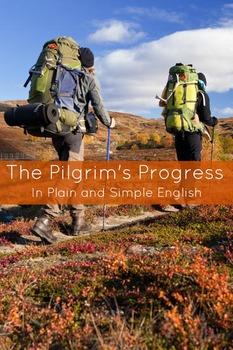 The Pilgrim's Progress In Plain and Simple English