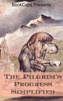 The Pilgrim's Progress Simplified