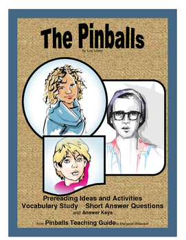 Pinballs  Prereading Activities, Vocabulary Study, Short Answer Questions
