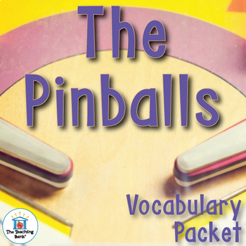 The Pinballs Vocabulary Packet