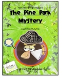 The Pine Park Mystery Activities and Printables for Harcourt