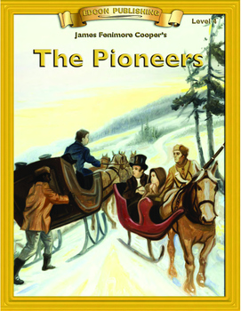The Pioneers RL4-5 Adapted and Abridged Novel