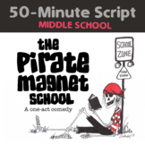 The Pirate Magnet School - ONE ACT SCRIPT